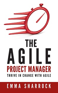 The Agile Project Manager Emma Sharrock